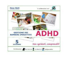 Corso ADHD - Gestione Bambini Iperattivi