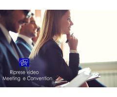 RIPRESE VIDEO MEETING, CONVENTION, EVENTI AZIENDALI