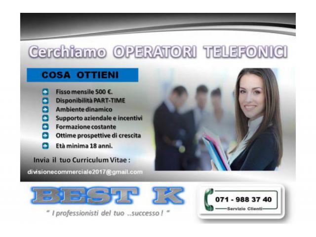 OPERATORI   TELEFONICI   CON  FISSO  MENSILE  ..cercasi a Senigallia !
